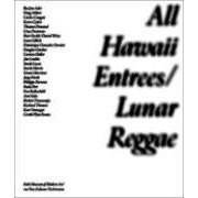 All Hawaii Entr�es/Lunar Reggae