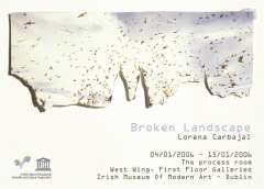 Invite to Lorena Carbajal's exhibition Broken Landscape in the Process Room, IMMA.